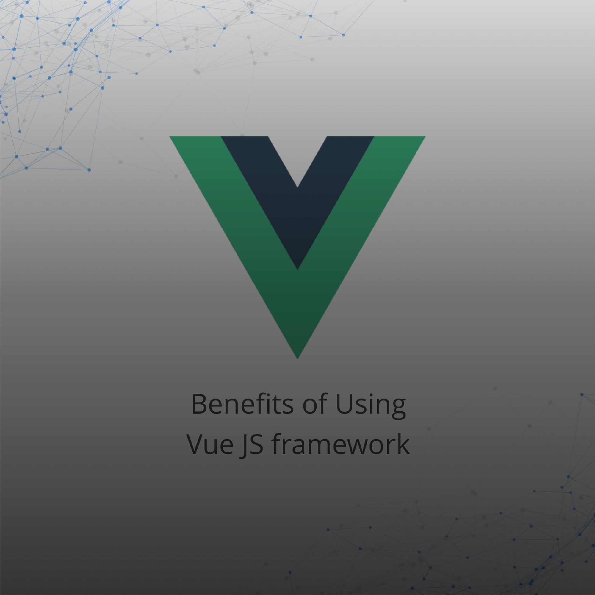 advantages of vue js framework
