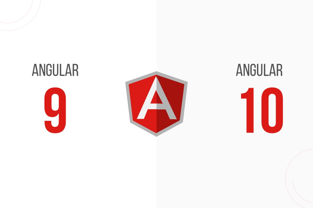 Comparison Between Angular 9 Vs Angular 10