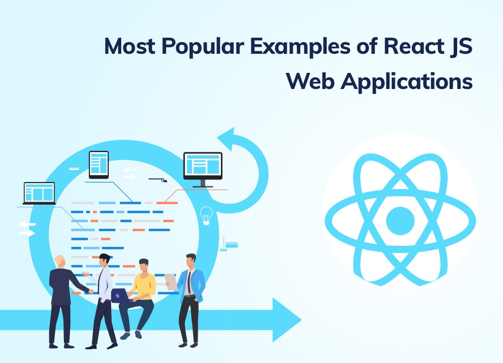 8 Popular React JS Web Application Examples