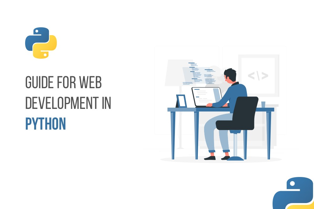 Web Development in Python - A Comprehensive Guide