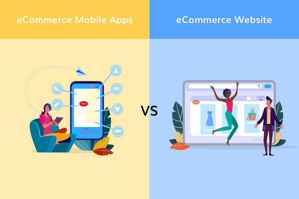 eCommerce Mobile App vs Website: Which is Better Solution in 2020?